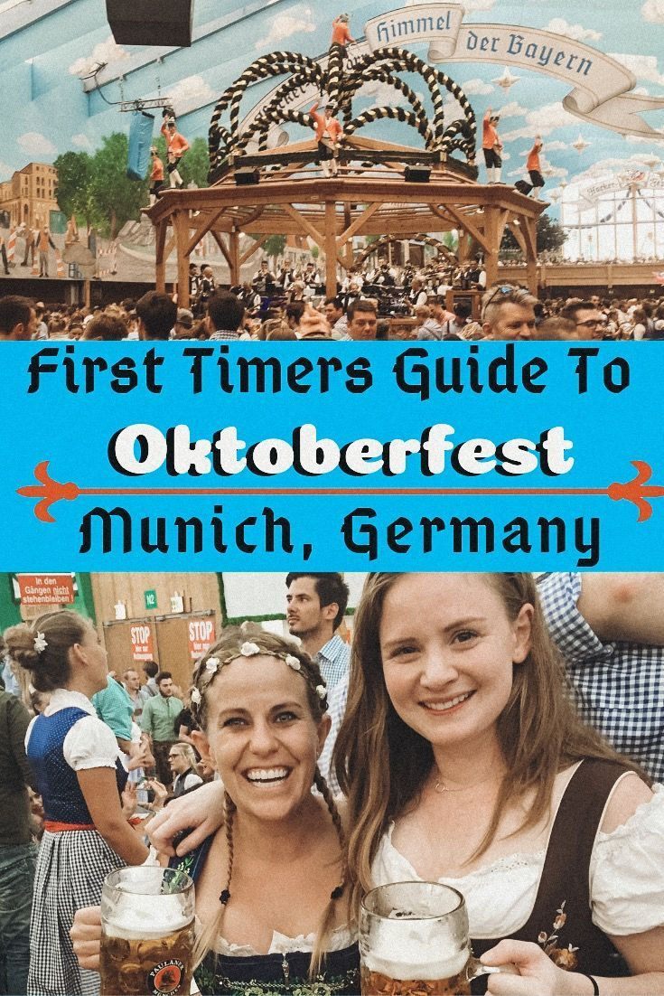 Oktoberfest. Everything you NEED to know before you head to Munich, Germany.