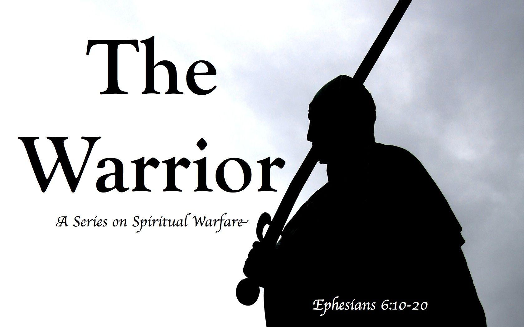 Ephesians 6:10-20 | Spiritual warfare. Ephesians