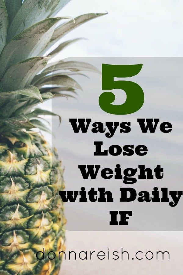 5 Ways We Lose Weight with Daily IF
