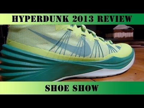 beff87427786 HyperDunk 2013 Performance Review NBA - Shoe Show Best Basketball Shoe  -  YouTube