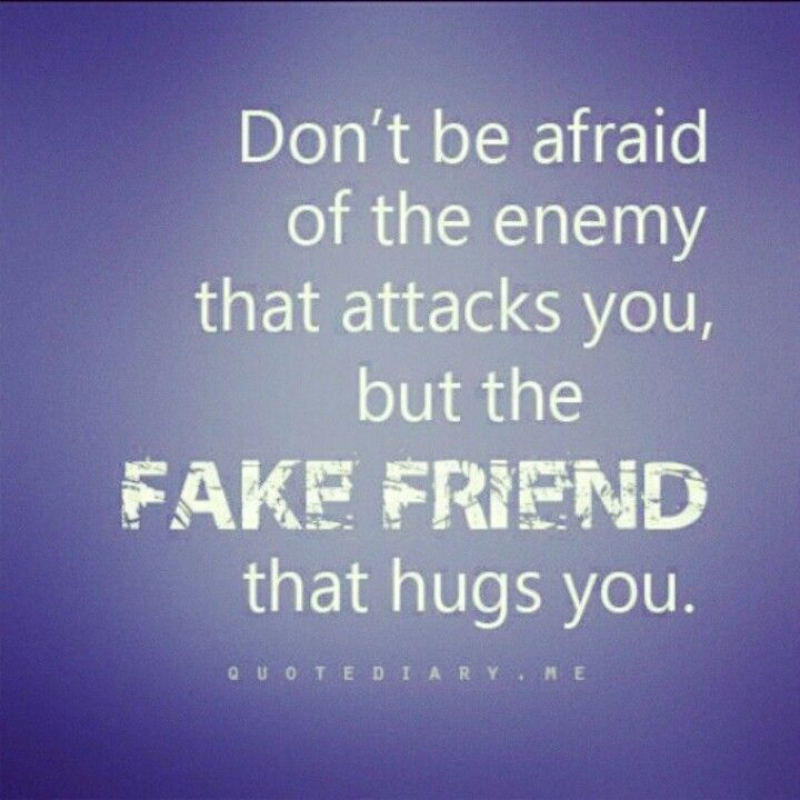 78 Wise Quotes On Life Love And Friendship: Word To The Wise About Fake Friends