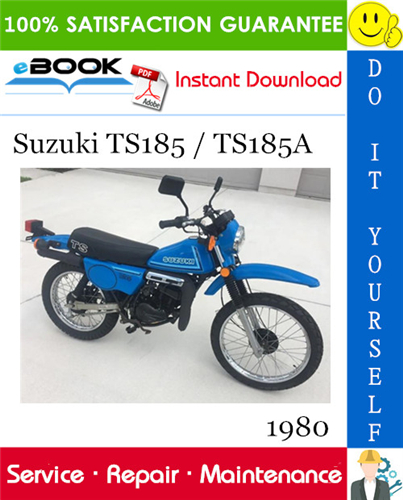 1980 Suzuki Ts185 Ts185a Motorcycle Service Repair Manual Repair Manuals Suzuki Repair And Maintenance