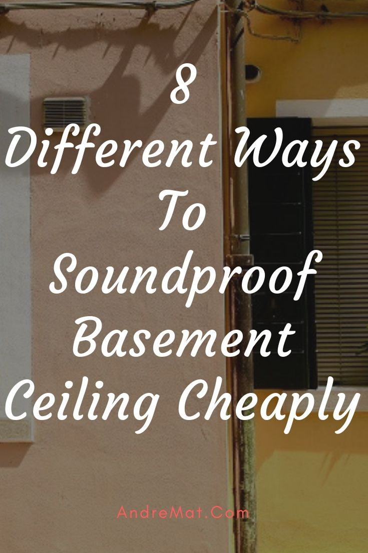 How To Soundproof Basement Ceiling Using These 8 Diy Techniques Soundproof Basement Ceiling Basement Ceiling Finish Basement Ceiling