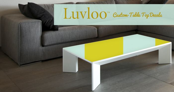 Elegant Luvloo Custom Table Top Decals!