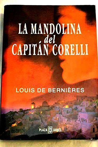 La Mandolina Del Capitan Corelli De Louis De Bernieres Libros Buenos Libros Mandolina