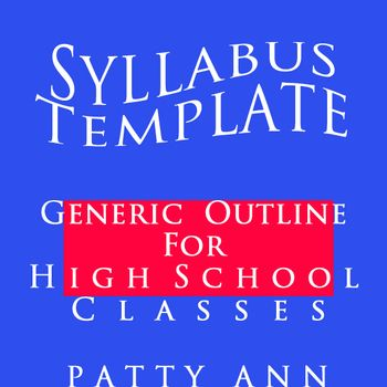 Syllabus Template ~ High School Generic EDITABLE Outline - syllabus template