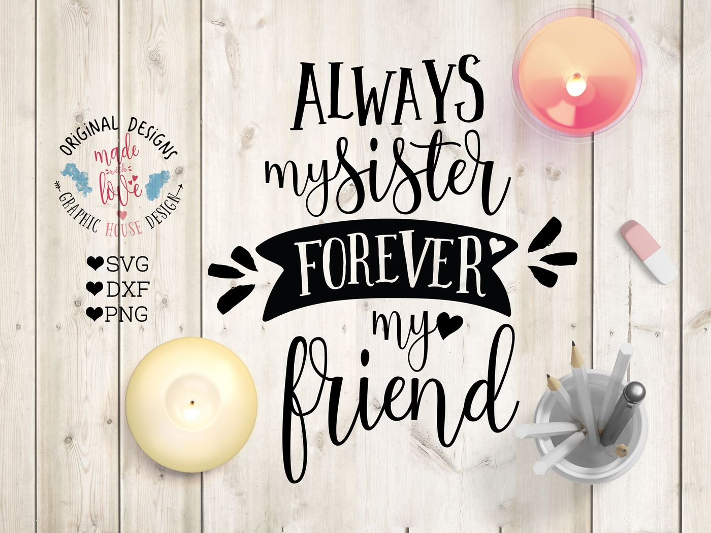 The Family Craft Bundle Sisters forever, Svg, Family crafts