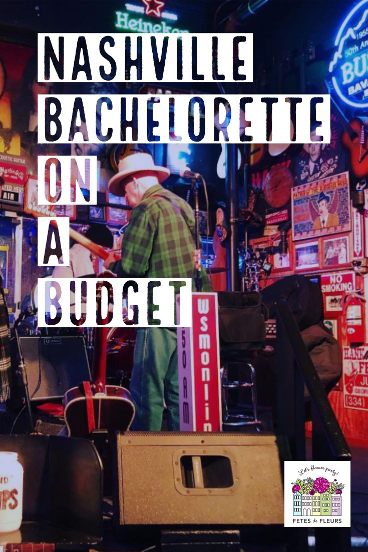 Nashville Bachelorette Party for the Budget Friendly Nash Bash #partybudgeting