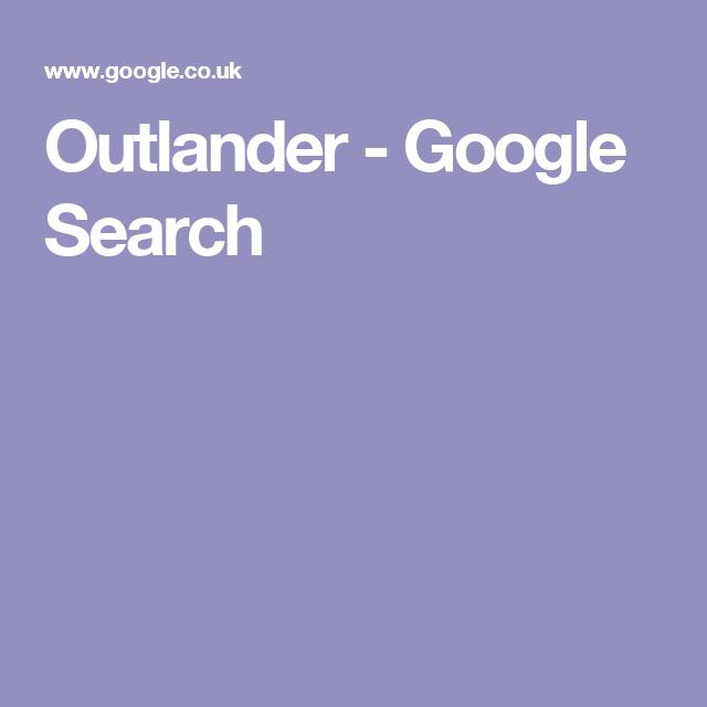 Outlander - Google Search