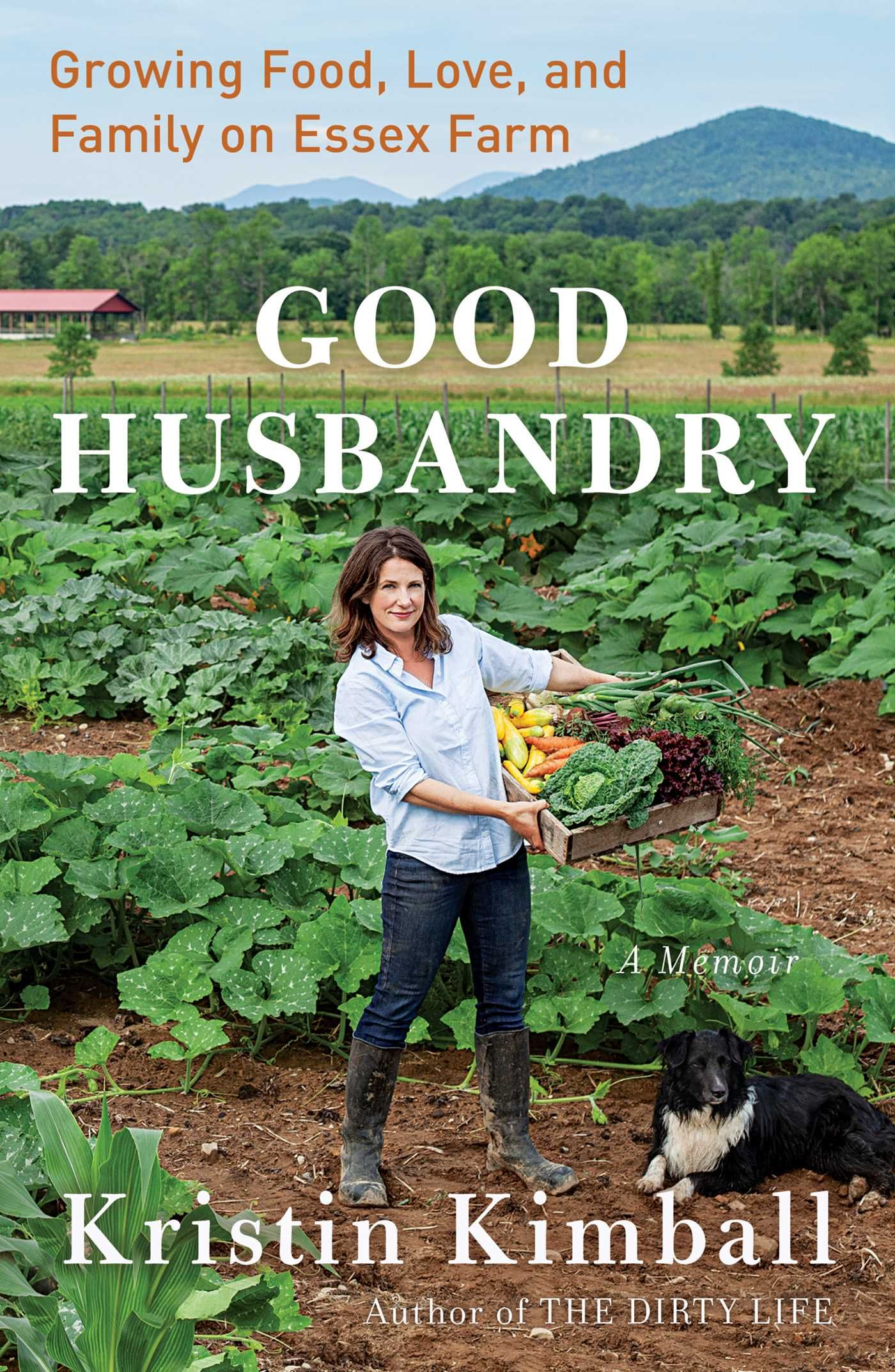 Good Husbandry By Kristin Kimball Goodreads In 2020 Free