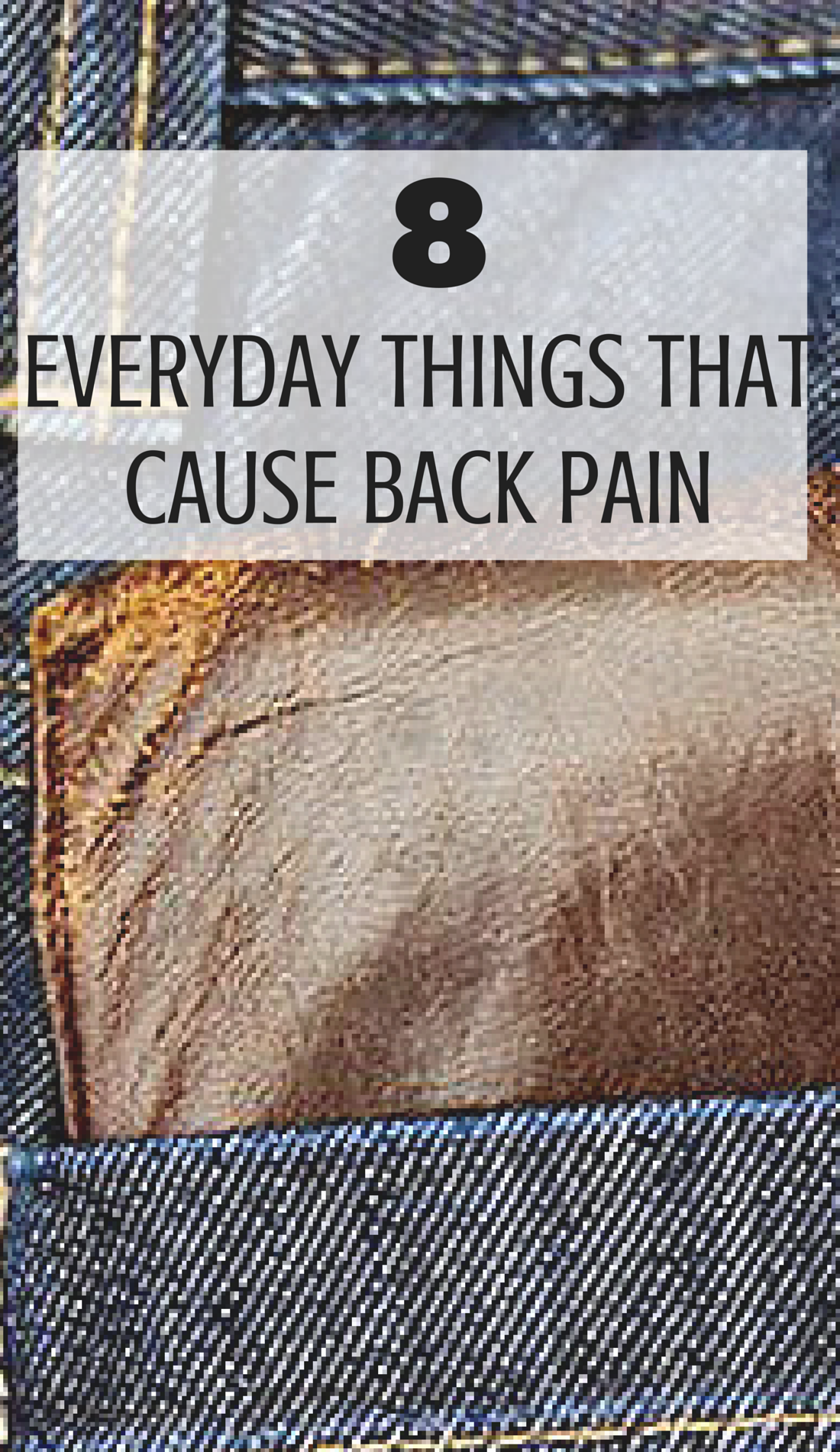 8 Everyday Things That Cause Pain
