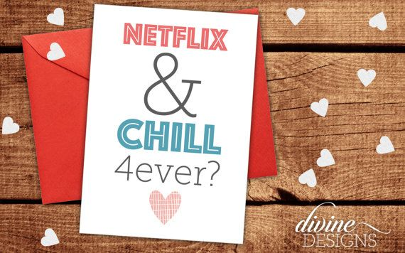 Netflix and chill forever funny valentines day card funny