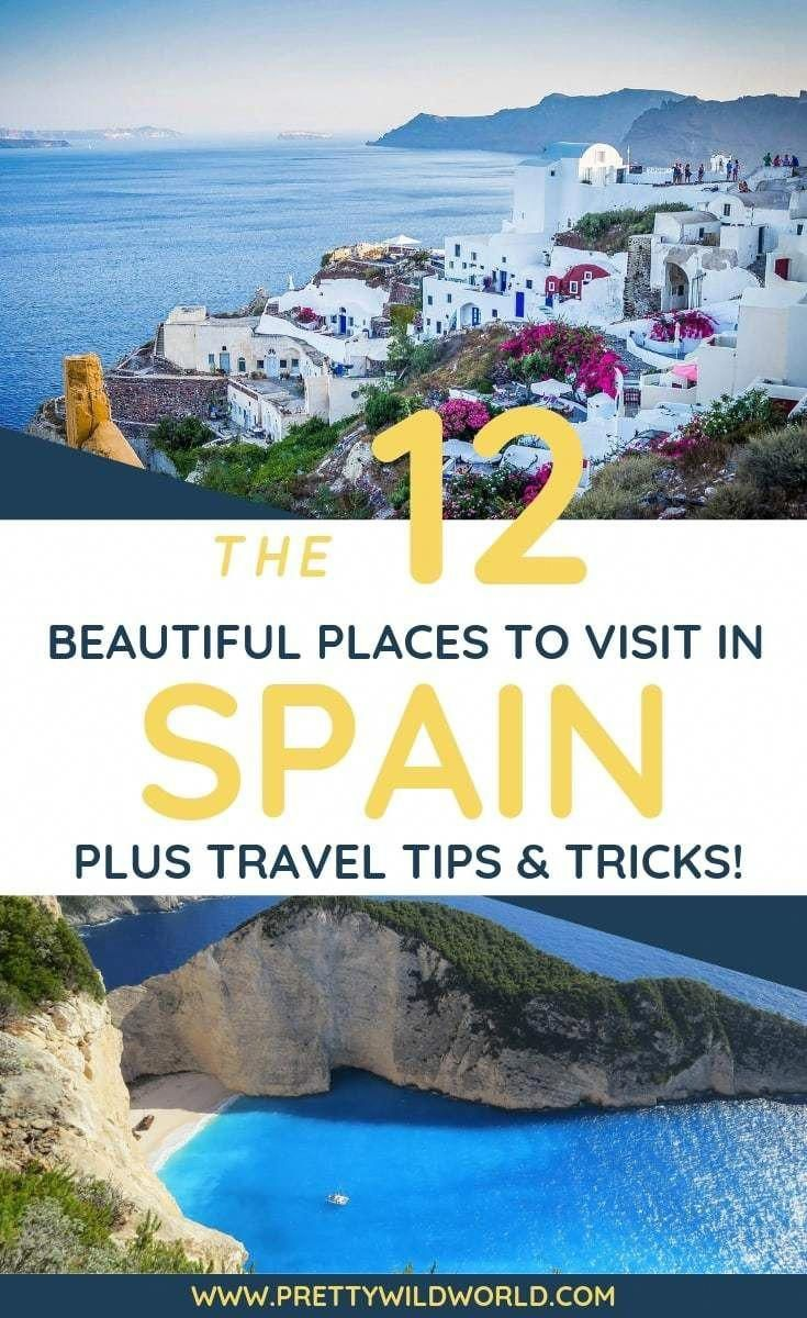 Top 12 Places to Visit in Spain