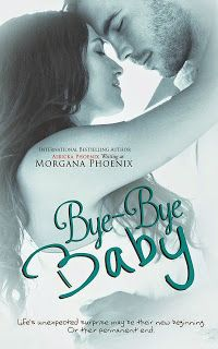 KCBReviews: Bye-Bye Baby by Morgana Phoenix