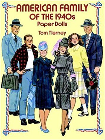 American Family of the 1940s Paper Dolls (Dover Paper Dolls): Tom Tierney: 9780486273365: Amazon.com: Books