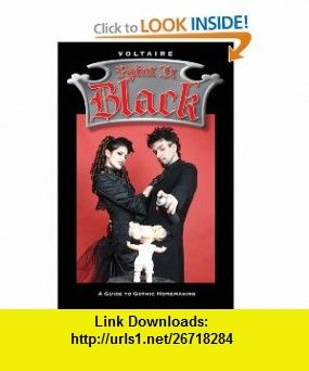 Paint it black a guide to gothic homemaking 9781578633616 voltaire books fandeluxe Gallery