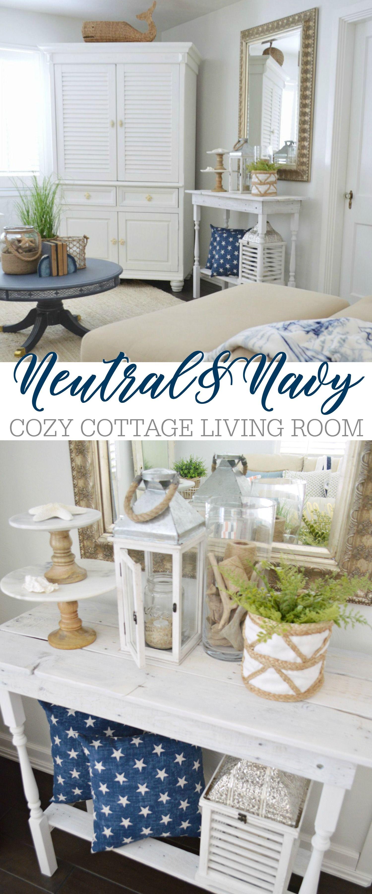 Neutral Navy Living Room Refresh | Cottage living rooms, Furniture ...