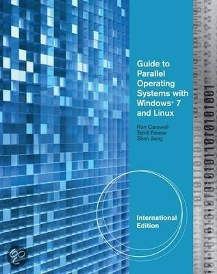 Guide To Parallel Operating Systems With Windows 7 And Linux International Edition Carswell R Plaats A5311 Cars