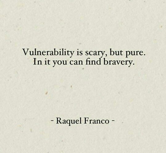 charming life pattern: raquel franco - quote - vulnerability is scary, bu.
