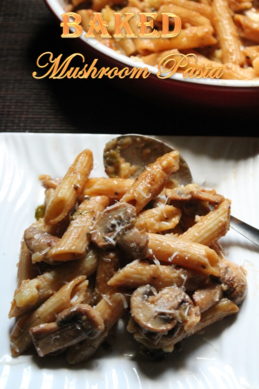 Creamy Mushroom Pasta Bake Recipe Baked Mushroom Pasta Recipe Yummy Tummy Baked Pasta Recipes Mushroom Pasta Bake Stuffed Mushrooms