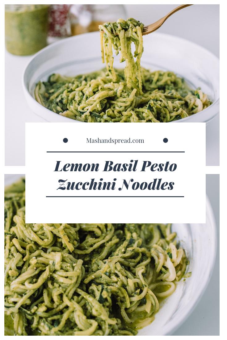 Lemon Basil Pesto Zucchini Noodles |Mash & Spread #zucchininoodles