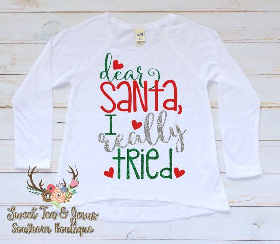 06b16f45b Girls Christmas Shirt - Baby Girl Christmas Shirt - Toddler Girl Christmas  Shirt - Christmas Santa Shirt - Girls Cute Santa I Tried Shirt