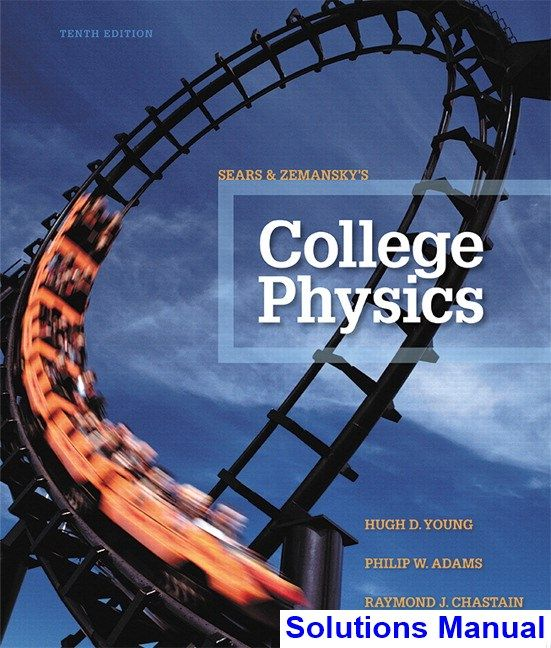 College physics 7th edition solution manual college physics 7th edition array college physics 10th edition young solutions manual test bank rh pinterest com fandeluxe Choice Image