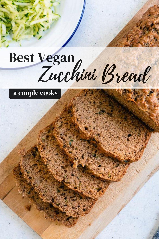 Best Vegan Zucchini Bread We Promise A Couple Cooks Recipe In 2020 Recipes Vegan Zucchini Easy Crepe Recipe