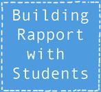 Today, I am talking about the second ( in a list of five ) way I build rapport with my students. 2. Say Goodbye to them as they leave I must preface this with the fact that I have always said goodbye...