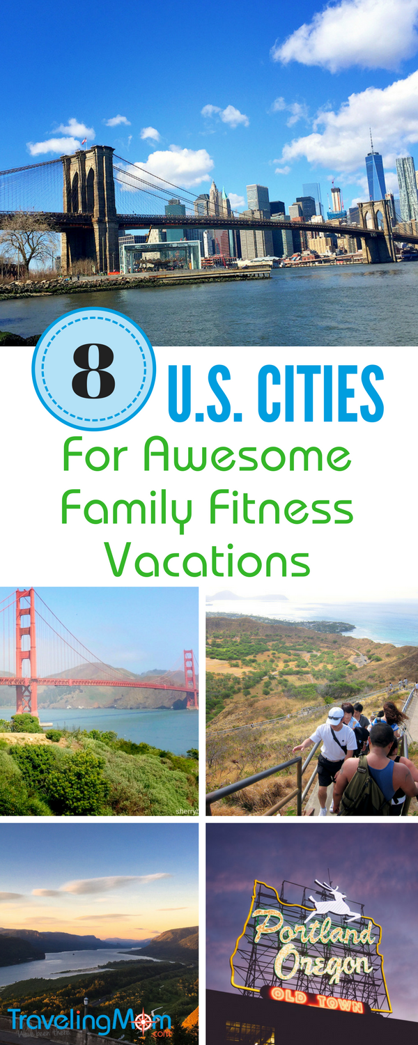 8 Cities In The U.S. For Awesome Family Fitness Vacations