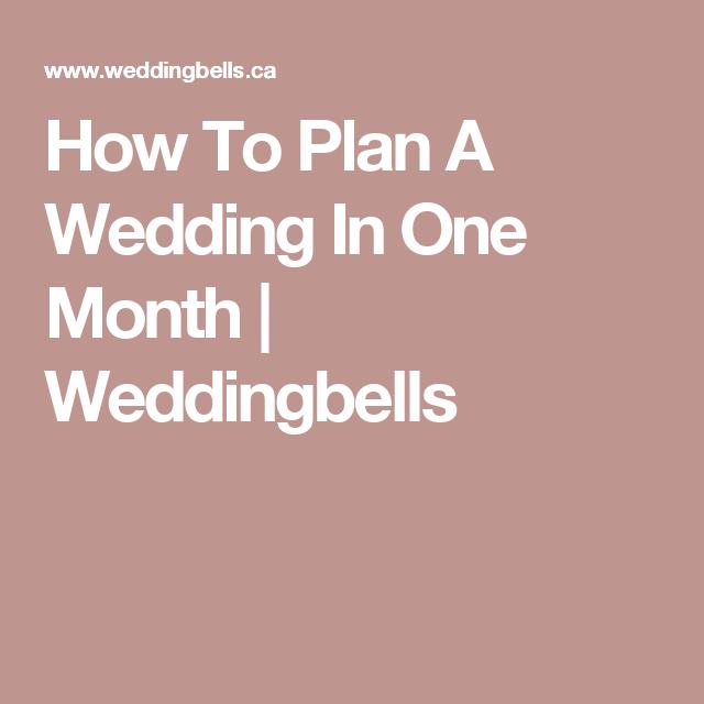 How To Plan A Wedding In One Month Weddingbells Wedding Ideas