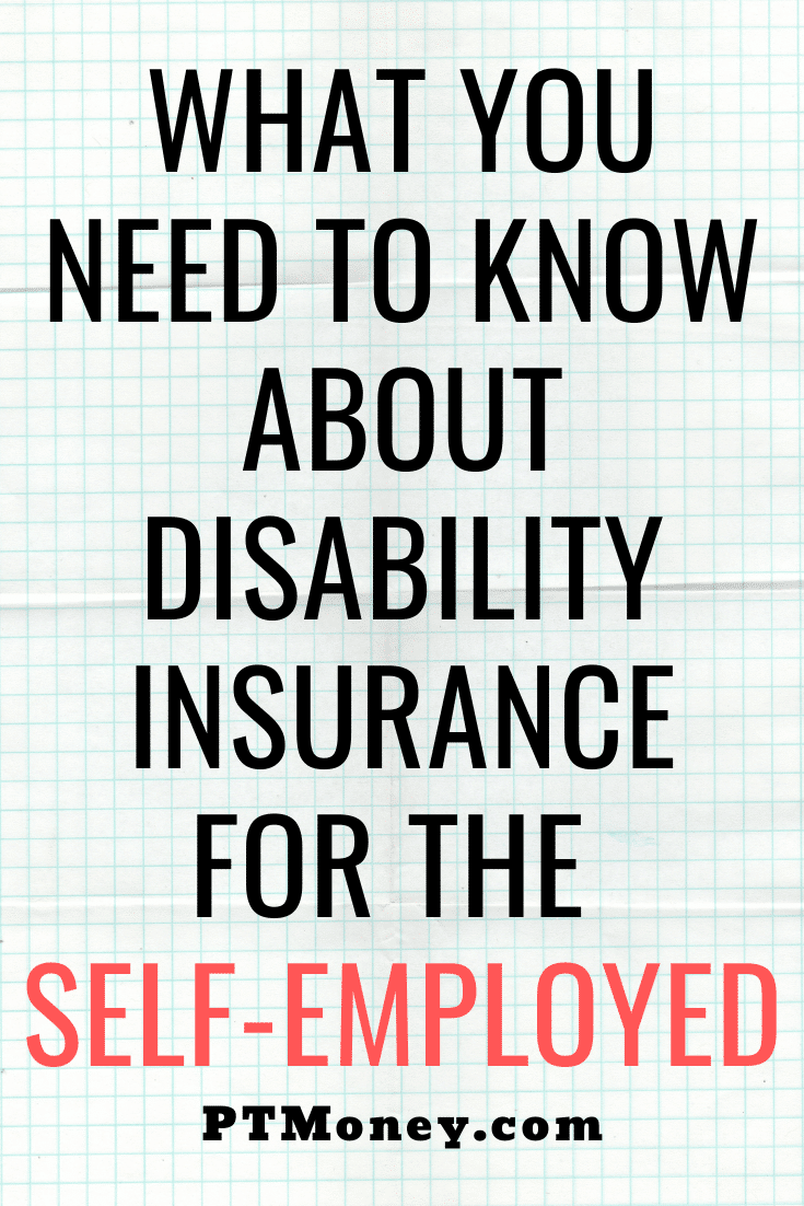 Disability Insurance For The Self Employed An Ultimate Guide Disability Insurance Disability Self