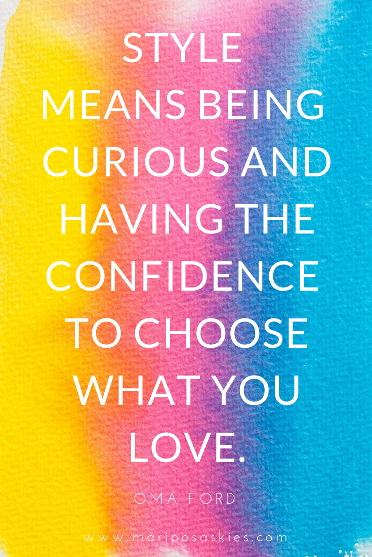 "Fashion Quotes - ""Style means being curious and having the"