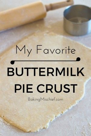 My Favorite Flaky Delicious Buttermilk Pie Crust Made With A Food Processor This Is Seriously The Easy Pie Dough Food Processor Recipes Buttermilk Recipes