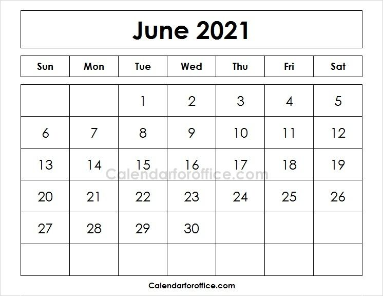 Blank Printable Calendar 2021 June Calendar Template April Calendar Printable May Calendar Printable