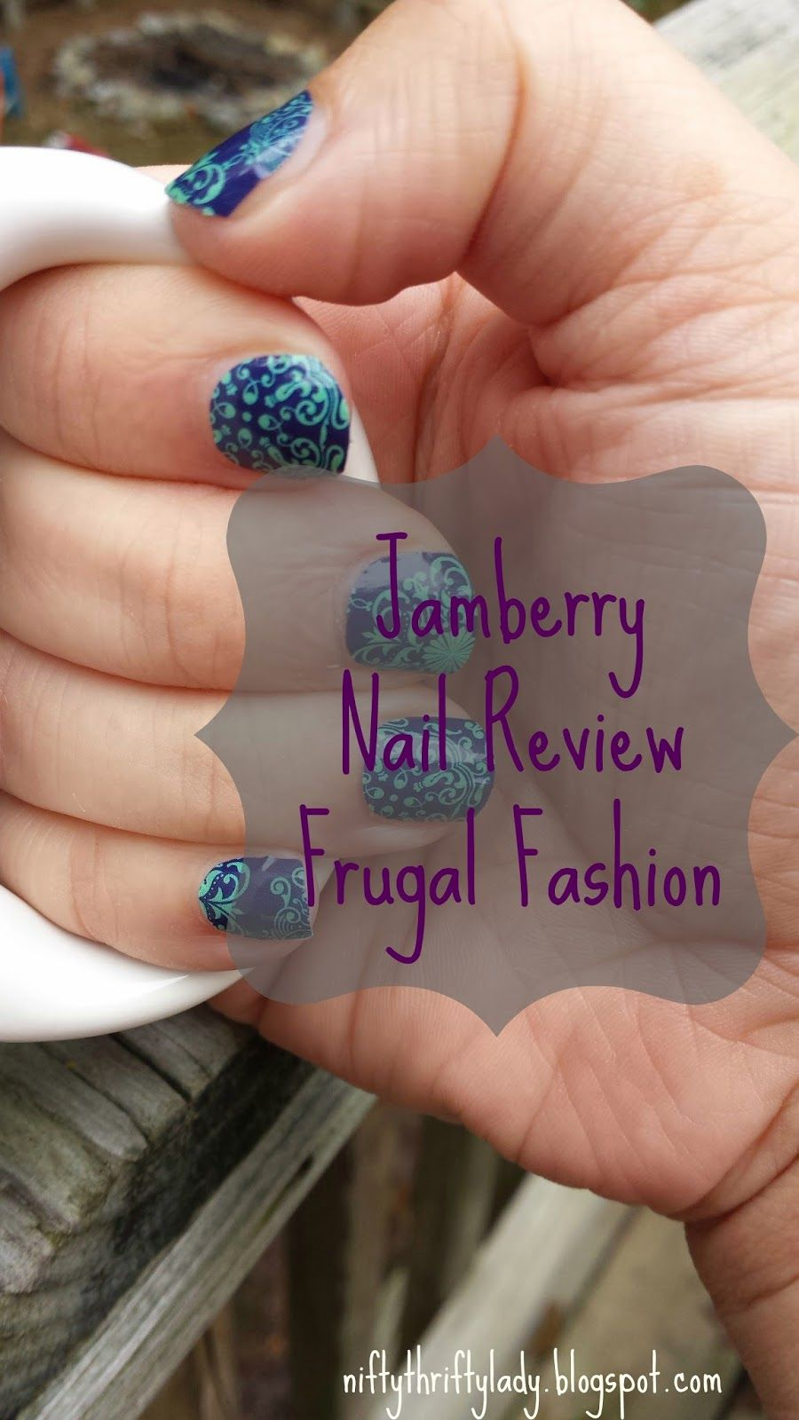 The Nifty Thrifty Lady: Frugal Fashion: Jamberry Nail Review ...