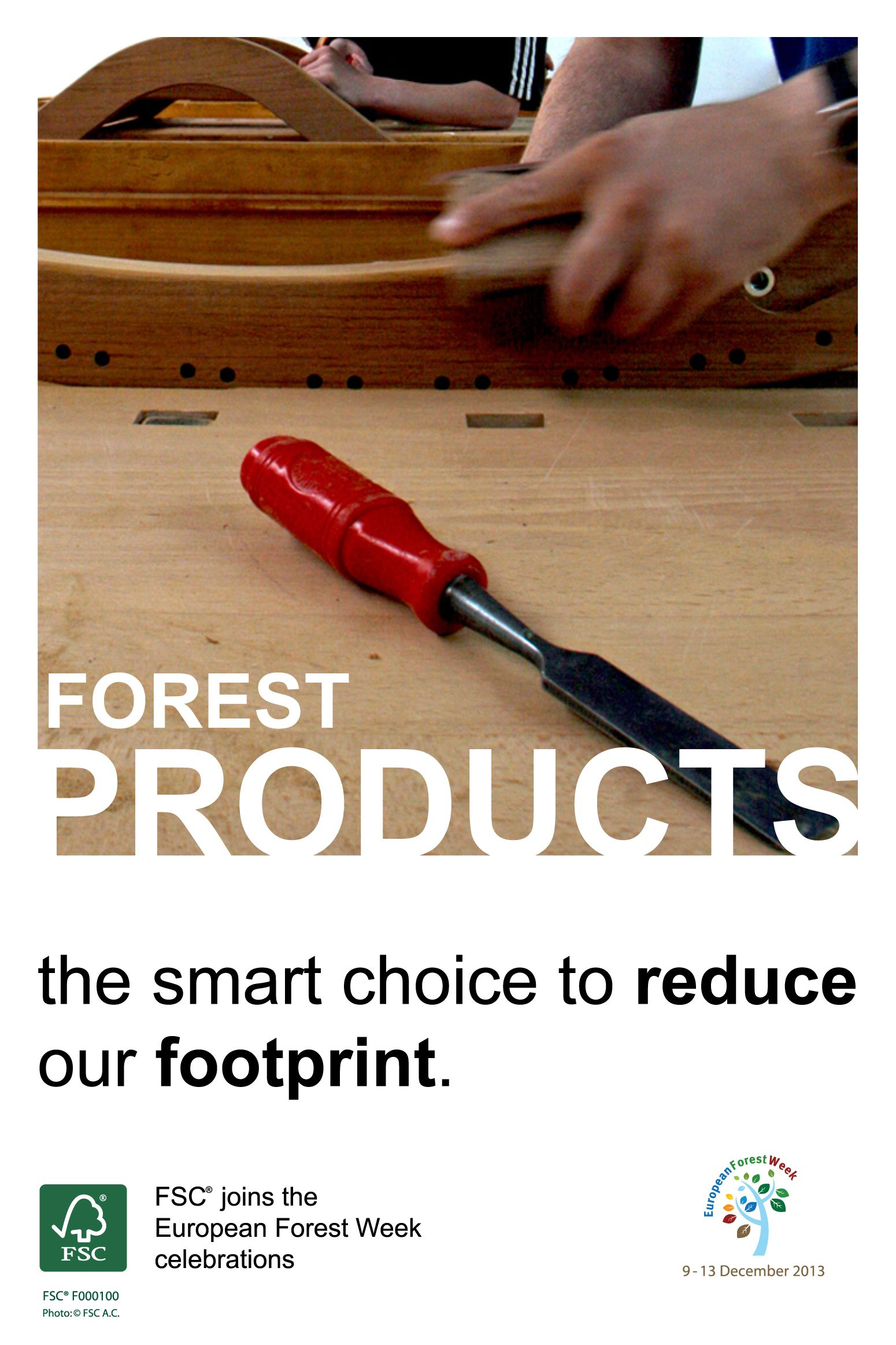 #FSC joins the #EFW2013 celebrations! #Forest products: the smart choice to reduce our footprint. #FSC forest stewardship considers the impact of management regimes on forest carbon cycles and aims at maintaining, restoring or enhancing forest carbon resources.