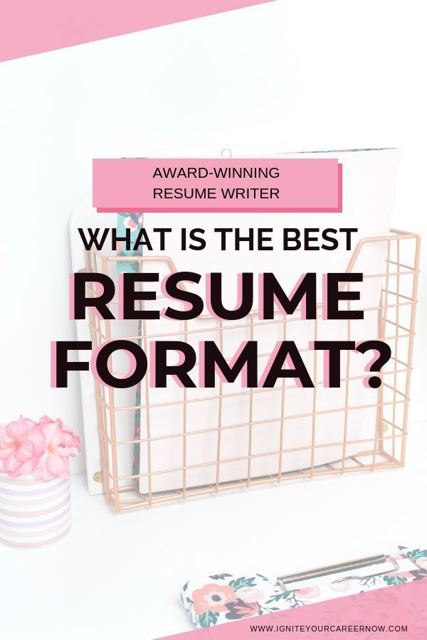 WHAT'S THE BEST RESUME FORMAT  - Best resume format, Resume, Resume format, Functional resume, Resume writing tips, Resume tips - most recent role and allows them to quickly understand and appreciate your progression