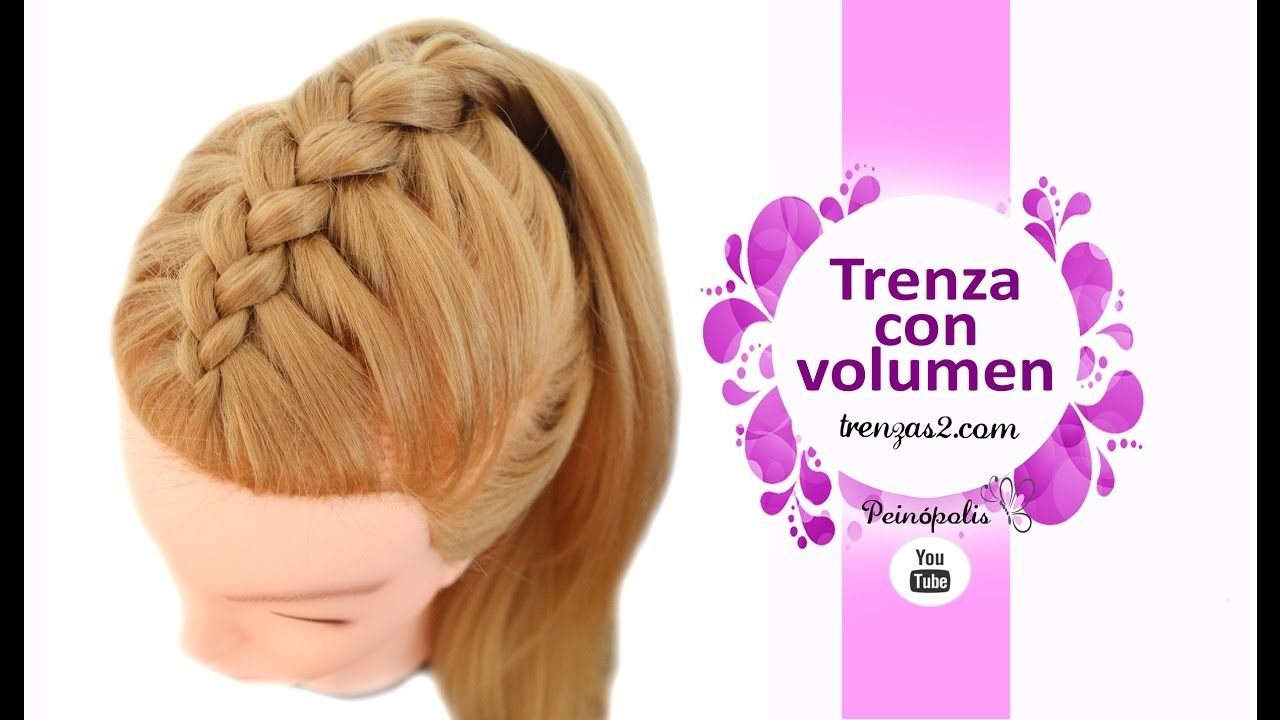 Peinados Faciles Y Rapidos Coletas Con Trenzas Con Volumen Trenzas Faciles Y Bonitas Trenzas Para Fiestas Peinados Con Trenzas