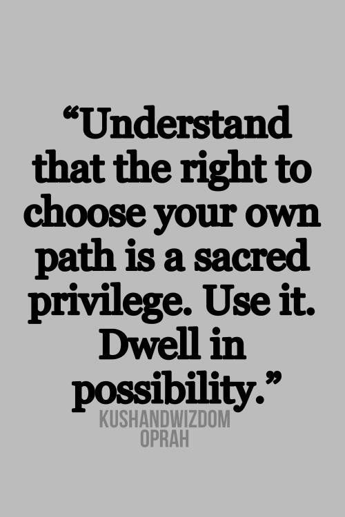 Oprah Winfrey Quotes Sayings Choose Your Own Path Life