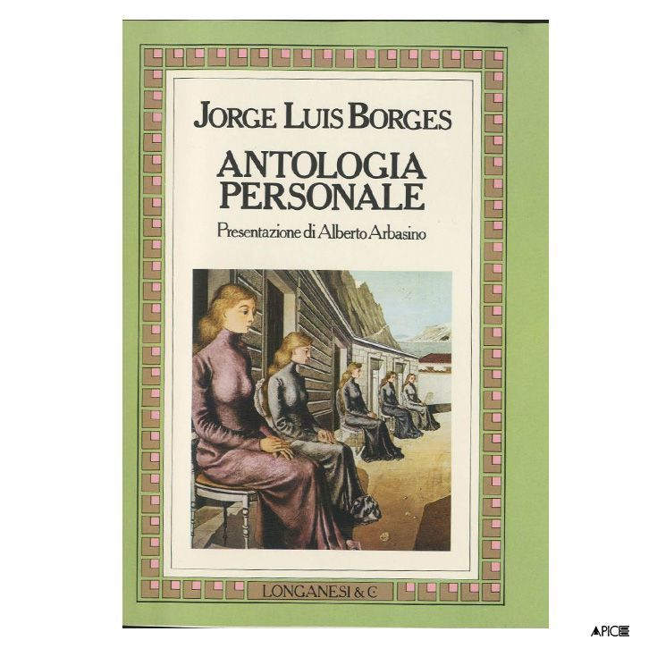 Antologia Personale - Borges  Longanesi