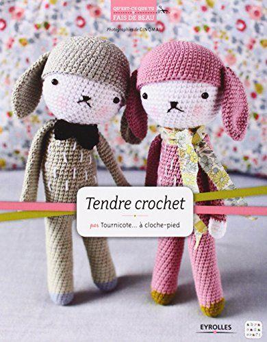 Tendre crochet von Sandrine Deveze alias Tournicote à cloche pied ...