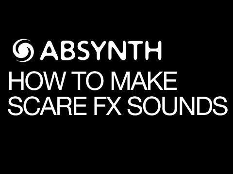 Absynth: Make Scary Sound FX | Native Instruments Tutorials