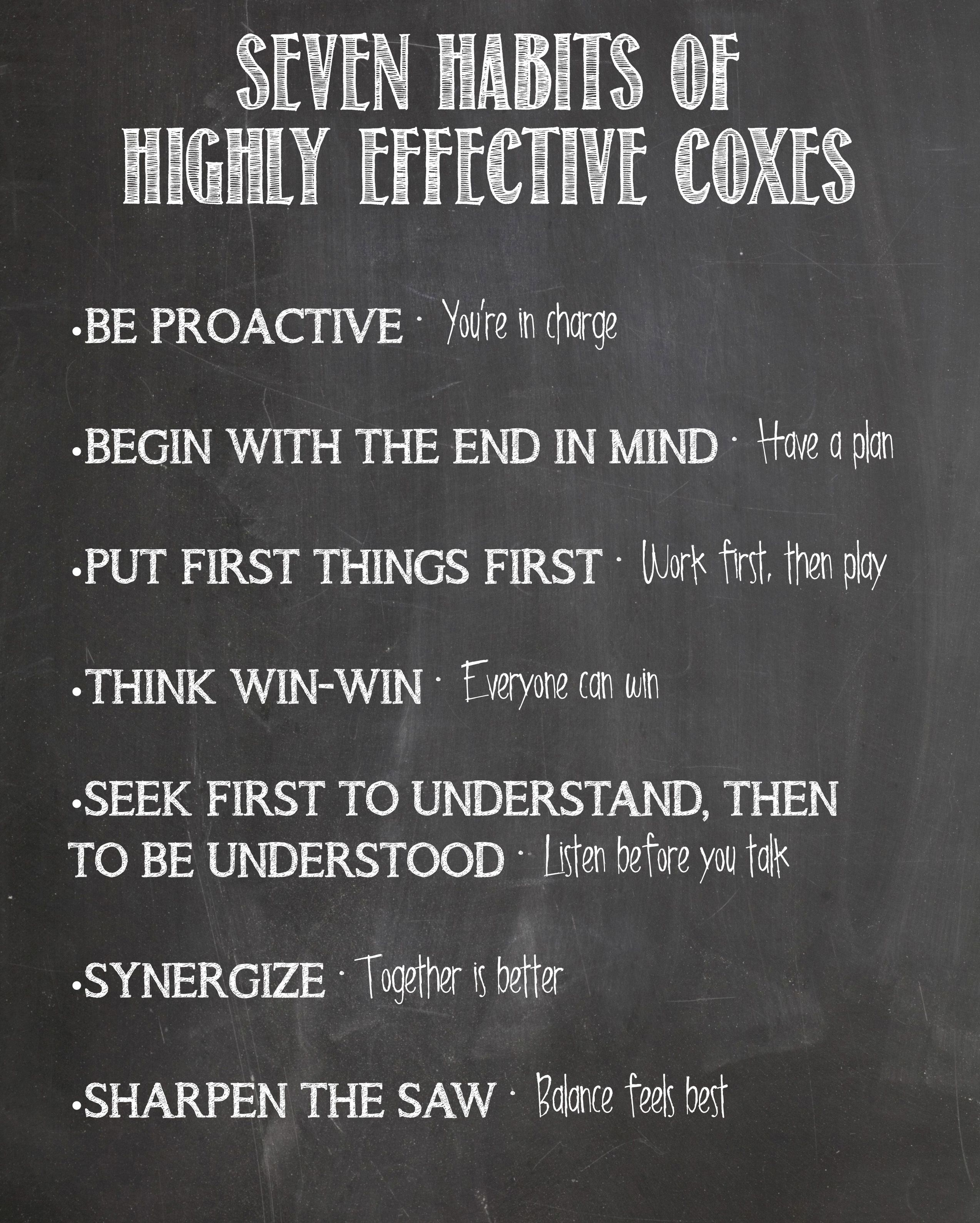 We Re Going To Incorporate The Seven Habits Into Our