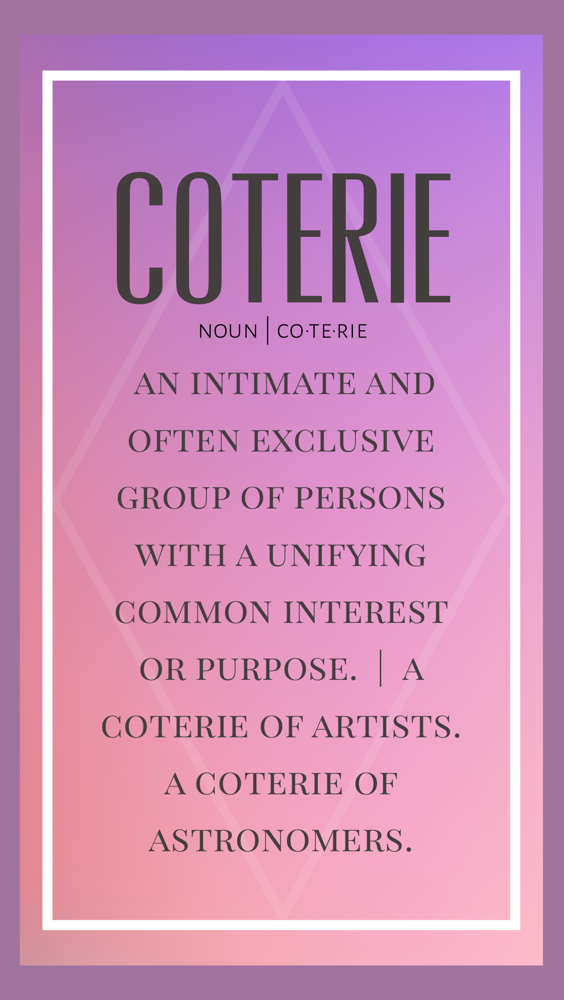Definition Of Coterie Word Definitions Words Word Of The Day
