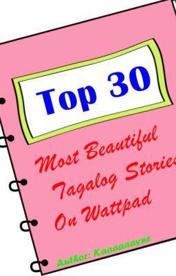 Top 30 Most Beautiful Tagalog stories on wattpad (Must Read