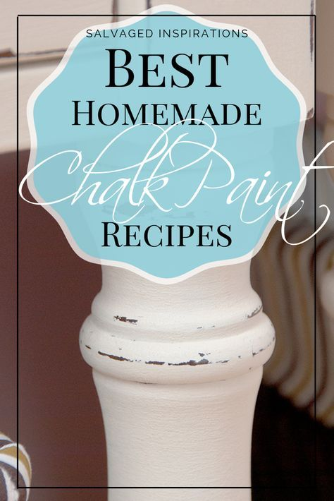 Best Homemade Chalk Paint Recipes | Save Time and Money | Salvaged Inspirations #siblog #salvaged #furnituremakeover #refurbishedfurniture #paintinginspo #salvagedinspirations #furniturerescue #vintage #DIY