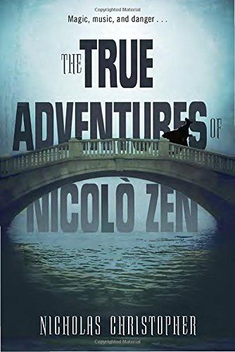 Amazon.com: The True Adventures of Nicolo Zen (9780375864926): Nicholas Christopher: Books
