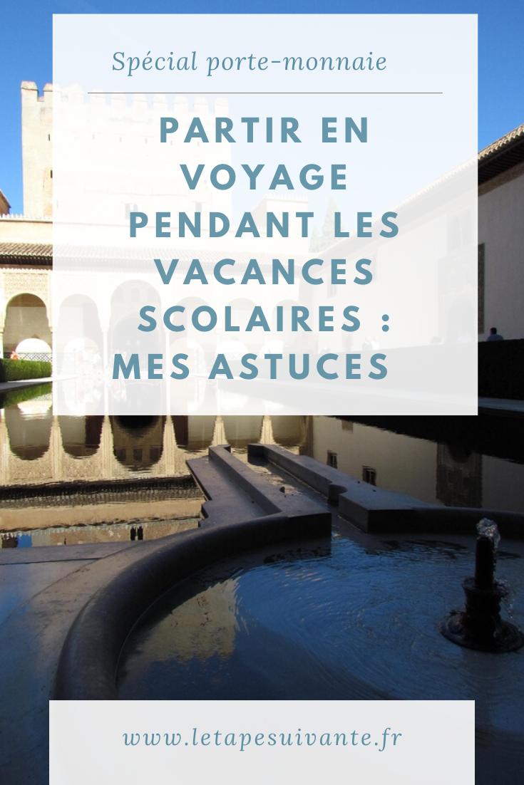 Partir En Voyage Pendant Les Vacances Scolaires Mes Astuces En 2020 Avec Images Vacances Scolaires Partir En Voyage Pendant Les Vacances