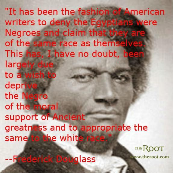 Best Black History Quotes Frederick Douglass On Egypt And Africa